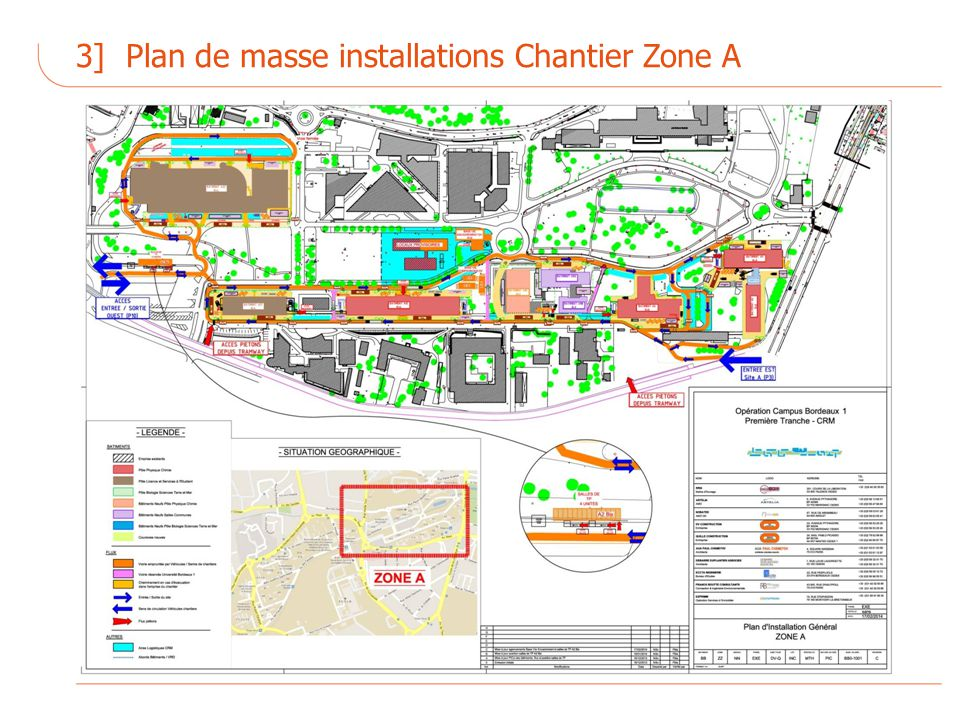 3] Plan de masse installations Chantier Zone A